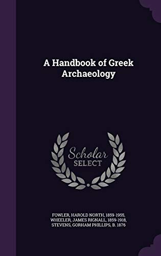 9781342341839: A Handbook of Greek Archaeology