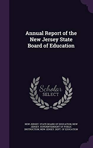 9781342344632: Annual Report of the New Jersey State Board of Education