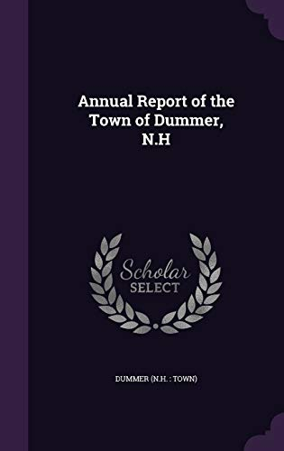 9781342350190: Annual Report of the Town of Dummer, N.H