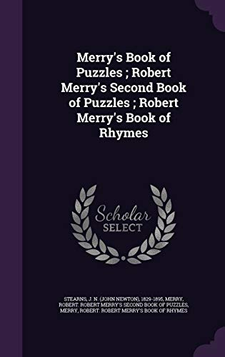 Merry's Book of Puzzles ; Robert Merry's: Stearns, J N.