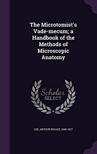 9781342367716: The Microtomist's Vade-mecum; a Handbook of the Methods of Microscopic Anatomy