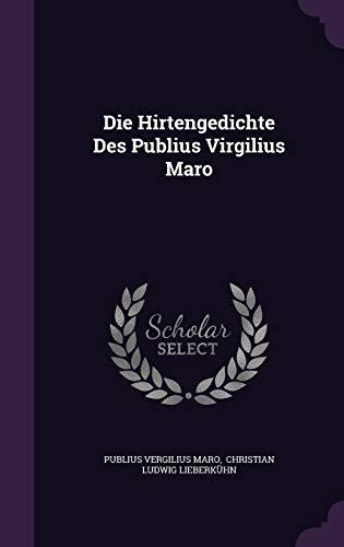 9781342377838: Die Hirtengedichte Des Publius Virgilius Maro