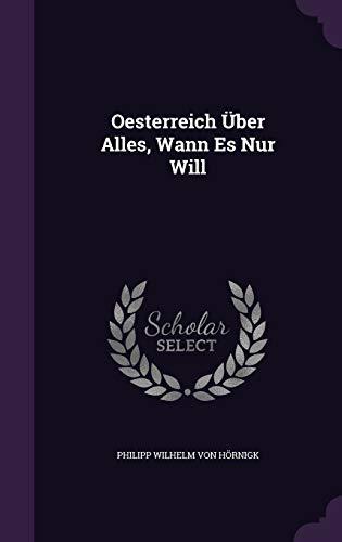 9781342390189: Oesterreich Über Alles, Wann Es Nur Will