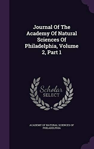 9781342397126: Journal Of The Academy Of Natural Sciences Of Philadelphia, Volume 2, Part 1