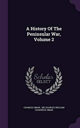 9781342416575: A History Of The Peninsular War, Volume 2