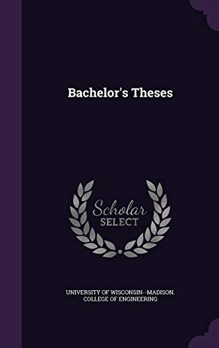 9781342417930: Bachelor's Theses