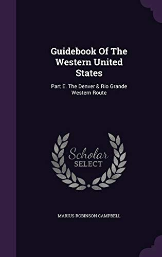 9781342434753: Guidebook Of The Western United States: Part E. The Denver & Rio Grande Western Route