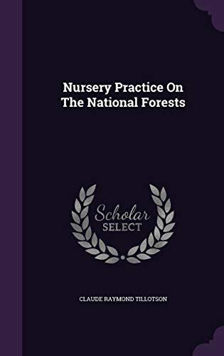 9781342440860: Nursery Practice On The National Forests