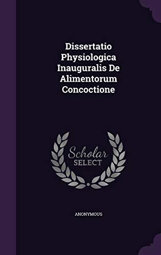 9781342480460: Dissertatio Physiologica Inauguralis De Alimentorum Concoctione