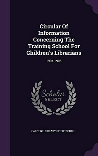 Circular of Information Concerning the Training School