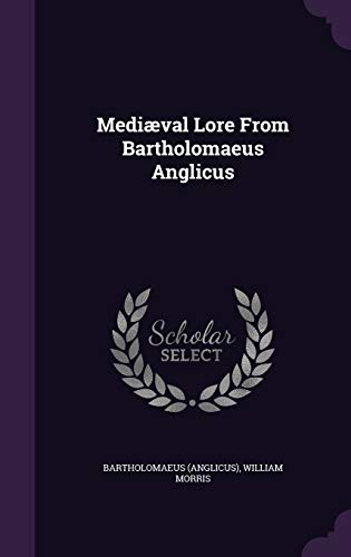9781342495976: Mediæval Lore From Bartholomaeus Anglicus