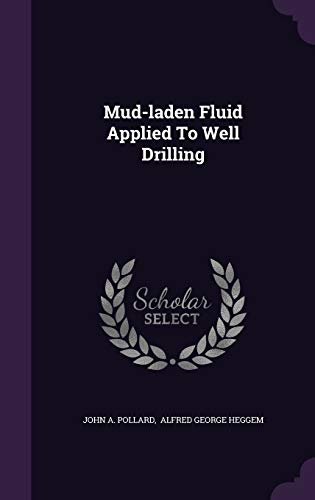 9781342530943: Mud-laden Fluid Applied To Well Drilling