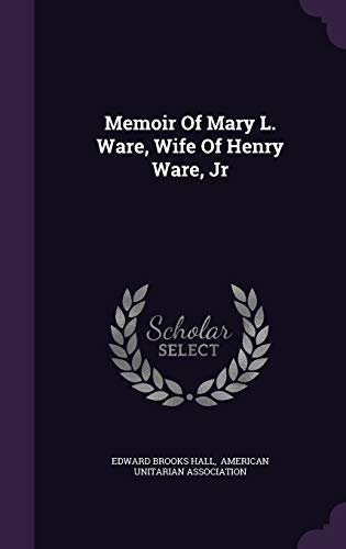 9781342538253: Memoir Of Mary L. Ware, Wife Of Henry Ware, Jr