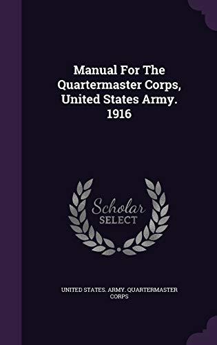 Manual For The Quartermaster Corps, United States