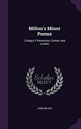 9781342554758: Milton's Minor Poems: L'allegro, Il Penseroso, Comus, And Lycidas
