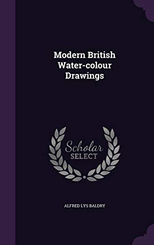 9781342570628: Modern British Water-colour Drawings