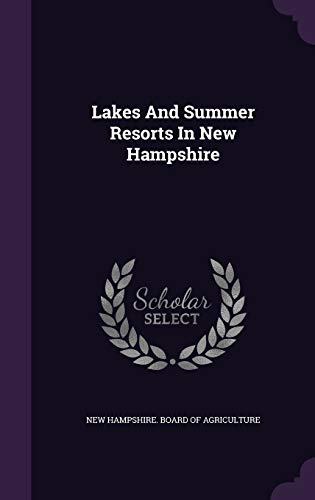 Lakes and Summer Resorts in New Hampshire