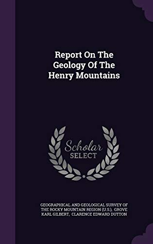 9781342610058: Report On The Geology Of The Henry Mountains