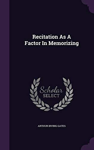 9781342613738: Recitation As A Factor In Memorizing