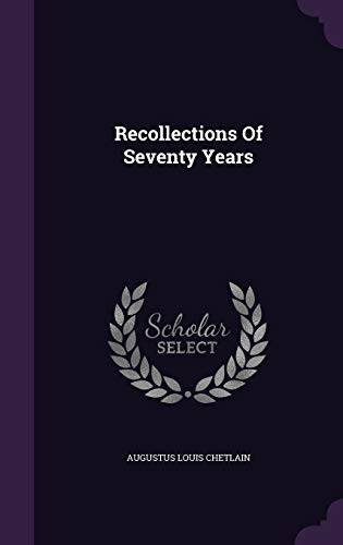 9781342623485: Recollections Of Seventy Years