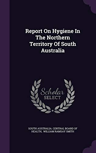 Report on Hygiene in the Northern Territory