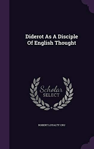 9781342661142: Diderot As A Disciple Of English Thought