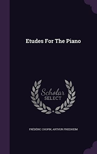 9781342662132: Etudes For The Piano