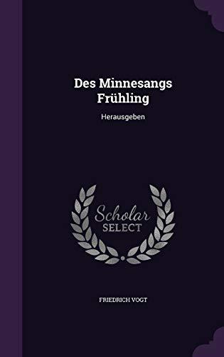 9781342689412: Des Minnesangs Frühling: Herausgeben