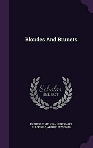 9781342706034: Blondes And Brunets
