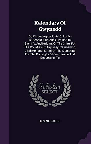 Kalendars of Gwynedd: Or, Chronological Lists of: Edward Breese