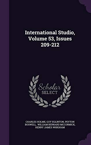 9781342768407: International Studio, Volume 53, Issues 209-212