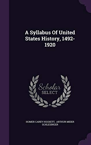 9781342807441: A Syllabus Of United States History, 1492-1920