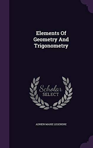 9781342811479: Elements Of Geometry And Trigonometry