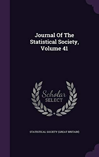 9781342826916: Journal Of The Statistical Society, Volume 41