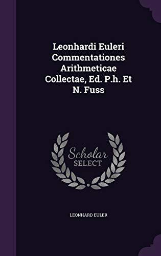 9781342843609: Leonhardi Euleri Commentationes Arithmeticae Collectae, Ed. P.h. Et N. Fuss