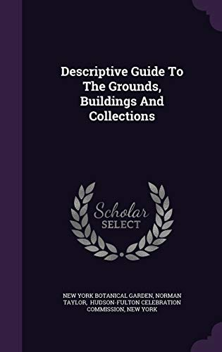 9781342851734: Descriptive Guide To The Grounds, Buildings And Collections