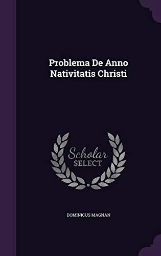 9781342859921: Problema De Anno Nativitatis Christi