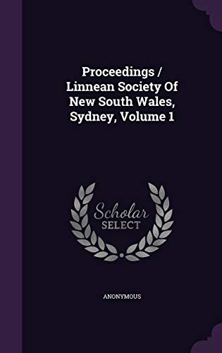 9781342878977: Proceedings / Linnean Society Of New South Wales, Sydney, Volume 1