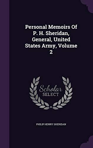9781342896292: Personal Memoirs Of P. H. Sheridan, General, United States Army, Volume 2