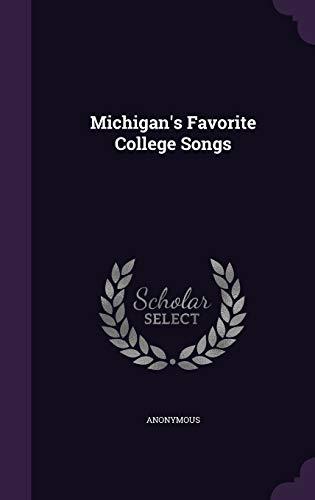 Michigan s Favorite College Songs (Hardback): Anonymous