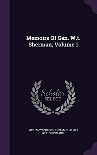 9781342903914: Memoirs Of Gen. W.t. Sherman, Volume 1