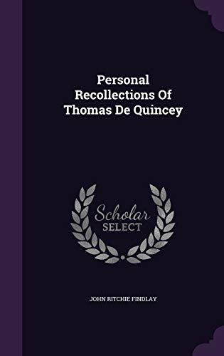 9781342910035: Personal Recollections Of Thomas De Quincey