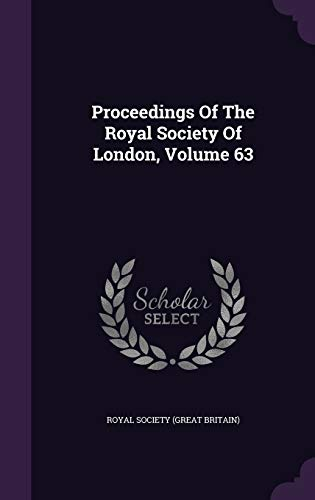 9781342958136: Proceedings Of The Royal Society Of London, Volume 63