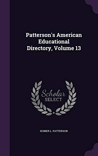 9781342964953: Patterson's American Educational Directory, Volume 13