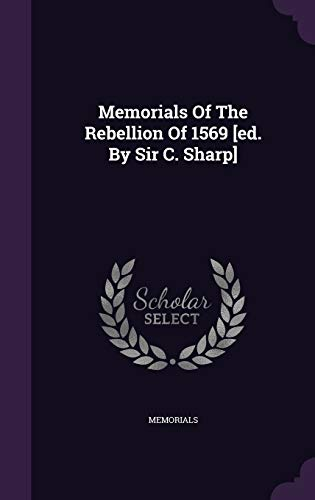 9781343051843: Memorials Of The Rebellion Of 1569 [ed. By Sir C. Sharp]