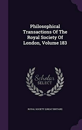 9781343073418: Philosophical Transactions Of The Royal Society Of London, Volume 183