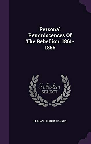 9781343082519: Personal Reminiscences Of The Rebellion, 1861-1866