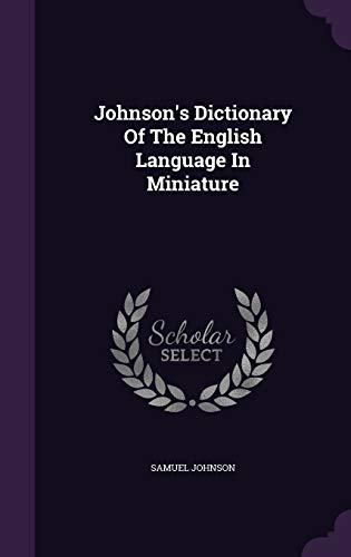 9781343099968: Johnson's Dictionary Of The English Language In Miniature