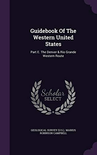 9781343129979: Guidebook Of The Western United States: Part E. The Denver & Rio Grande Western Route