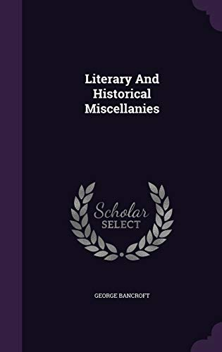9781343133303: Literary And Historical Miscellanies